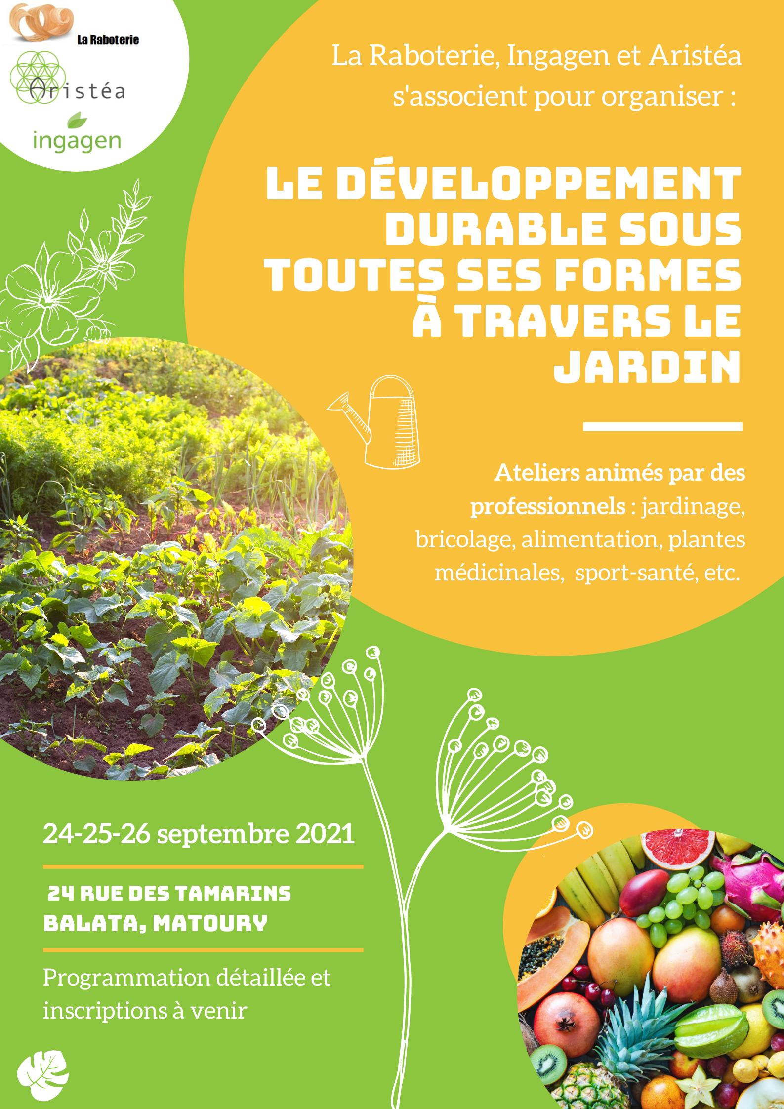 Le développement durable sous toutes ses formes à travers le jardin